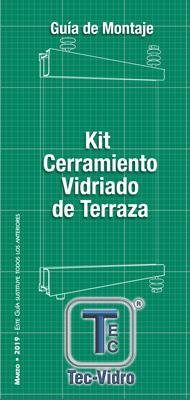 Guía de Montaje - Kit Cerramiento Vidriado de Terraza